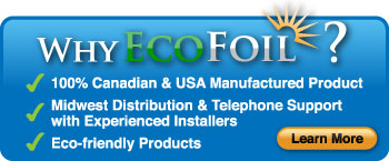 Why EcoFoil?